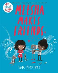 Book cover of Meesha Makes Friends by Tom Percival